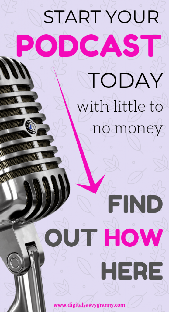 Start a podcast with little or no money
